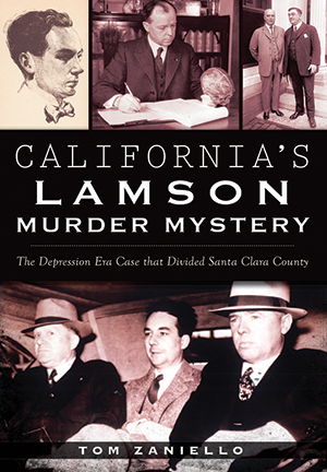 California's Lamson Murder Mystery: The Depression Era Case that Divided Santa Clara County