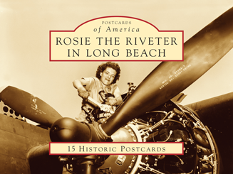 Rosie the Riveter in Long Beach