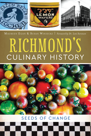 Richmond's Culinary History: Seeds of Change