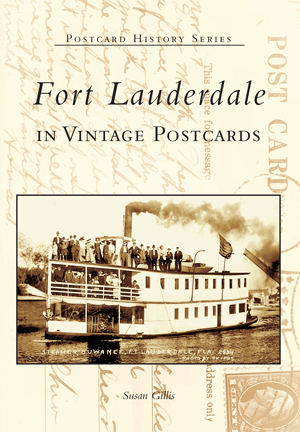 Fort Lauderdale in Vintage Postcards