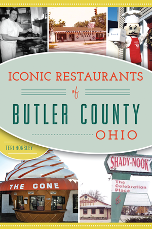 Iconic Restaurants of Butler County, Ohio