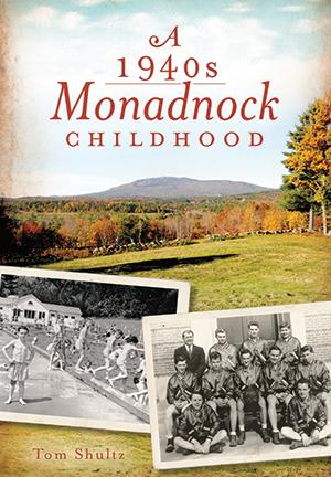 A 1940s Monadnock Childhood