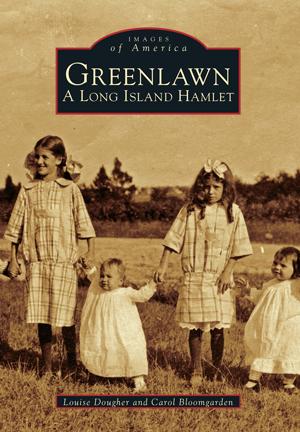 Greenlawn: A Long Island Hamlet