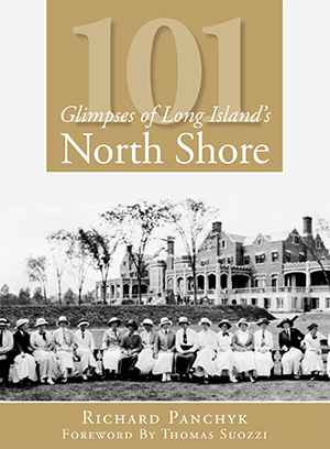 101 Glimpses of Long Island's North Shore