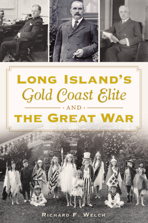 Long Island's Gold Coast Elite and the Great War