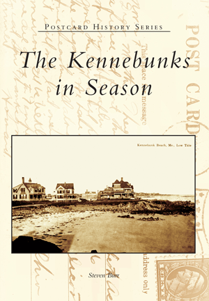 The Kennebunks in Season