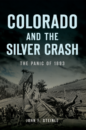 Colorado and the Silver Crash