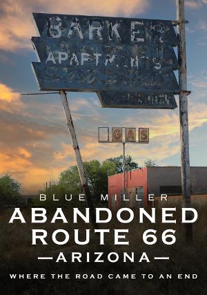 Abandoned Route 66 Arizona