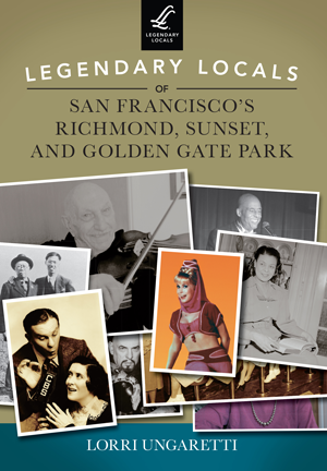 Legendary Locals of San Francisco's Richmond, Sunset, and Golden Gate Park