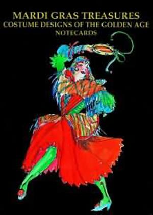 Mardi Gras Treasures: Costume Designs of the Golden Age Notecards