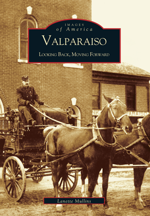 Valparaiso: Looking Back, Moving Forward