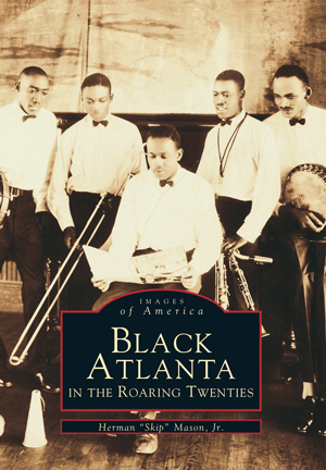 Black Atlanta in the Roaring Twenties